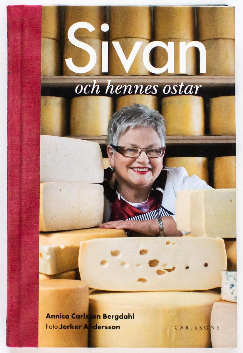 Onslag: Sivan och hennes ostar - Annica Carlsson Bergdahl